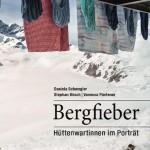 Lesung BERGFIEBER – Hüttenwartinnen im Portrait am 28. Oktober 2015