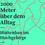 """Ausstellung """"2000 Meter über dem Alltag"""" in Luzern"""